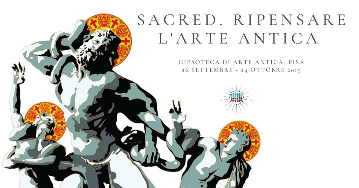 "Exhibition ""Sacred: rethinking the ancient Art""   Pisa"