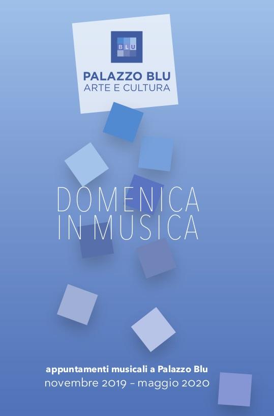 "6° Rassegna ""Domenica in Musica"" | Pisa, Palazzo Blu"